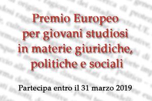 Premio Europeo per giovani studiosi in materie giuridiche, politiche e sociali