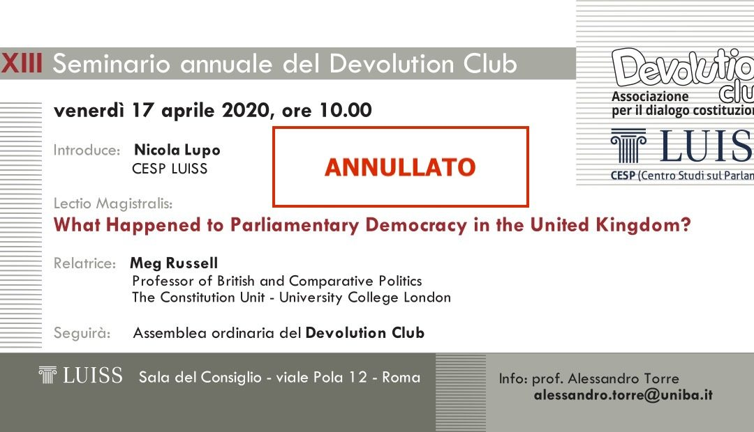 Seminario annuale del Devolution Club: What Happened to Parliamentary Democracy in the United Kindom? !ANNULLATO!